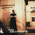 Shawn Kellerman - Land Of A 1000 Dreams