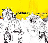 Torngat - You Could Be - 2007.jpg