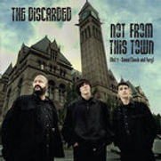 Discarded - Not From This Town (EP) - 20