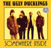 The Ugly Ducklings - Somewhere Inside (C