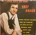 Chef Adams - I Never Knew Her Name - 197