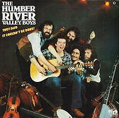 Humber River Valley Boys - They Said It