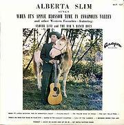 Alberta Slim - When It's Apple Blossom T