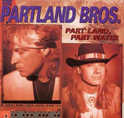 Partland Brothers - Part Land, Part Wate
