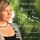 Francine Honey - An Ordinary Woman (EP)