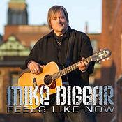 Mike Biggar - Feels Like Now - 2013.jpg