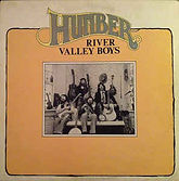 Humber River Valley Boys - Humber River