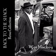 Wes Mackey - Back To The Shack - 2017.jp