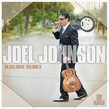 Joel Johnson - Blues Joose Vol. 2 - 2014
