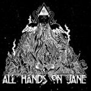 All Hands On Jane - Animal Worship - 201
