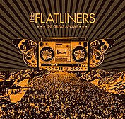 The Flatliners - The Great Awake - 2007.