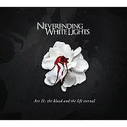 Neverending White Lights - Act II - The