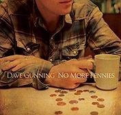 Dave Gunning - No More Pennies - 2012.jp