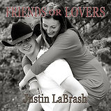 Justin LaBrash - Friends Or Lovers (EP)