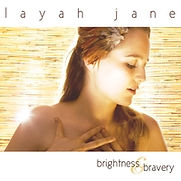 Layah Jane - Brightness and Bravery - 20