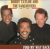 Bobby Taylor & The Vancouvers - Find My