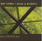 Isaac & Blewett Hot Toddy - Live At The