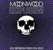 Moonwood - Hexplosion - 2016.jpg