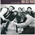 Hard Rock Miners - Rock 'N Roll Welfare