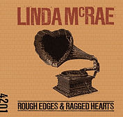 Linda McRae - Rough Edges & Ragged Heart
