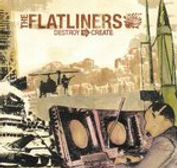 The Flatliners - Destroy to Create - 200