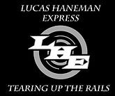 Lucas Haneman Express - Tearing Up The R