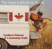 Same Latitude As Rome - Northern Saloons