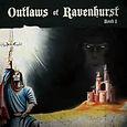 Outlaws Of Ravenhurst - Book I - 2011.jp