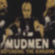 Mudmen - Defending The Kingdom - 2005.jp