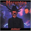 Matadors - Hellblazin' - 2002.PNG