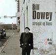 Bill Dowey - Straight Up Blues, 9th & 4t