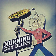 Jay Bowcott - Morning Sky Blues - 2014.j