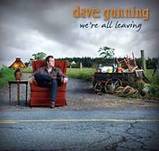 Dave Gunning - We're All Leaving - 2009.