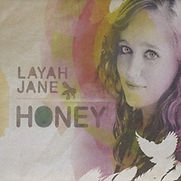 Layah Jane - Honey - 2011.jpg