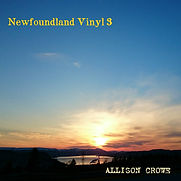 Allison Crowe - Newfoundland Vinyl 3- 20
