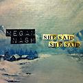 Megan Nash - She Said She Said (EP) - 20
