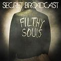 Secret Broadcast - Filthy Souls - 2014.j