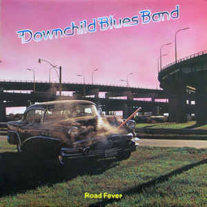 Downchild Blues Band - Road Fever - 1980