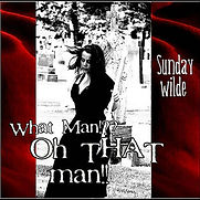 Sunday Wilde - What Man Oh That Man - 20