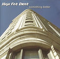 High Five Drive - Something Better (EP)