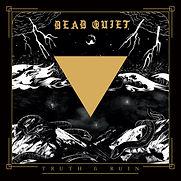 Dead Quiet - Truth & Ruin - 2020.jpg