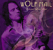 Wolf Mail - Electric Love Soul - 2010.jp