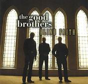 Good Brothers - Blind Faith - 2006.jpg