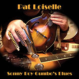 Pat Loiselle - Sonny Boy Gumbo's Blues -