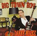 Danny marks - Big Town Boy - 1996.jpg
