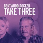 Bentwood Rocker - Take Three (EP) - 2017