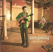 Dave Gunning - Two-Bit World - 2004.jpg