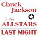 Chuck Jackson - Last Night - 2000.jpg