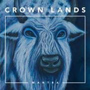 Crown Lands - Mantra (EP) - 2016.jpg