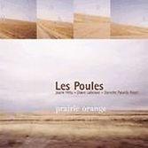 Poules - Prairie Orange - 2002.jpg